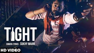 Tight  Sukhy Maan