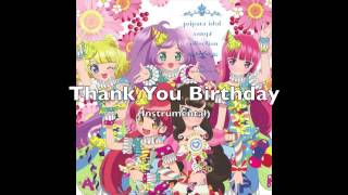 Laala Manaka  - (Pripara) - PRIPARA- 「Thank You♥Birthday」FULL INSTRUMENTAL