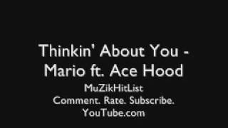 Thinking About You - Mario ft. Ace Hood [HQ]
