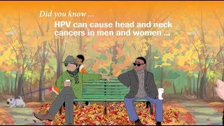 Tony has head and neck cancer caused by HPV