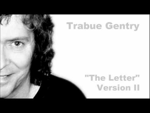 Trabue Gentry - The Letter (Version II)