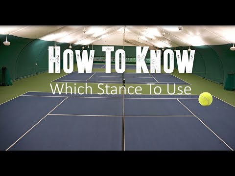 Tennis Stances for Beginners... How to Know Which Stance to Use