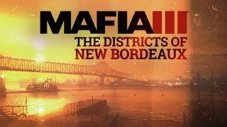 Mafia III | Séries de vidéo de jeu dans le monde de NewBordeaux | #1 – Quartiers de la ville
