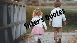 Quotes About Sister | Sisters Quotes, Best Funny, Inspirational And Emotional