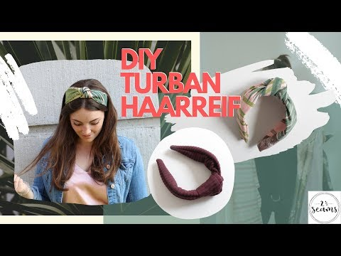 Accessoire SOMMER-TREND 2019 Turban Haarreif DIY | Two and a half seams