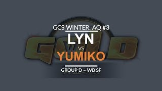 GCS:W 2017 Asia Quali 3 - WB SF (Group D): [O] Lyn vs. Yumiko [H]