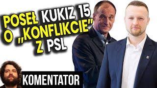 Poseł Kukiz 15 o Konflikcie z PSL o Stanowiska Opisanym przez Media – Wywiad Analiza Komentator PL