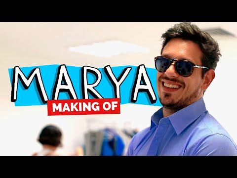 MAKING OF - MARYA