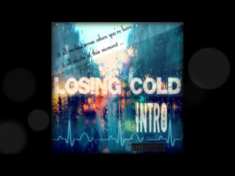 Intro_ Losing Cold Band/Studio Version