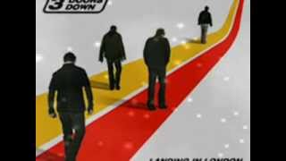 3 Doors Down featuring - Bob SEGER  -   Landing in London.