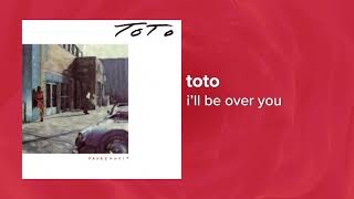 Toto - I'll Be Over You ❤ Love Songs