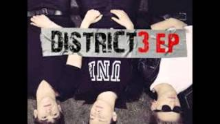 District 3 Dead to me