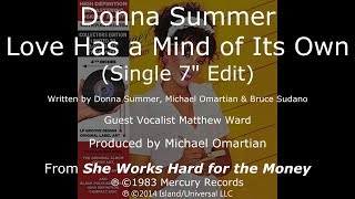 "Donna Summer - Love Has a Mind of Its Own (7"" Single Edit) LYRICS HQ ""She Works Hard for the Money"""