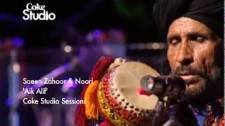 Aik Alif | Noori & Saieen Zahoor | Season 2 | Coke Studio Pakistan