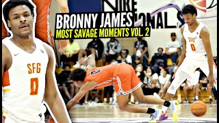 Bronny James 10th Grade Top 50 MOST SAVAGE  PLAYS & MOMENTS!!