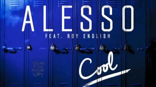 Alesso feat. Roy English - Cool (Lyric Video)