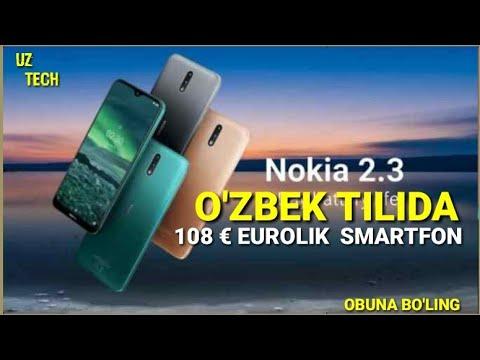 NOKIA 2.3 - O'ZBEK TILIDA  / HAMYONBOP SMARTFON 2019-2020