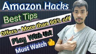 Secret Best Amazon Tips To Find Offers and Deals, Url Customiaztaion, Discount Hacks, Keywords Hacks