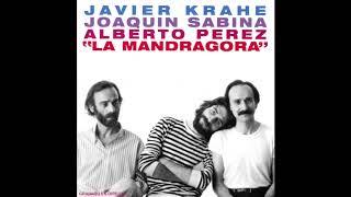 'La Mandrágora', disco completo de Javier Krahe, Joaquín Sabina y Alberto Pérez