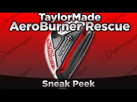 TaylorMade AeroBurner Rescue Sneak Peek