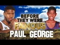 PAUL GEORGE - Before They Were Famous - Indiana Pacers Small Forward