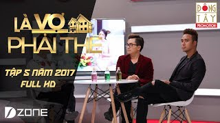 Là Vợ Phải Thế | Tập 5 | Phần 3 (13/06/2017)