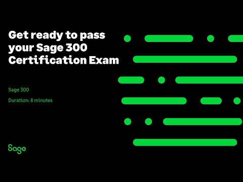 Sage 300 - Get ready to pass your Sage 300 Certification Exam