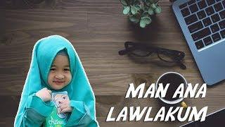 MAN ANA LAWLAKUM LIRIK | AISHWA NAHLA