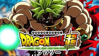 ITS OFFICIAL! DRAGON BALL SUPER MOVIE: BROLY
