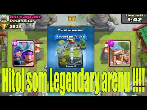 Clash Royale #9 / Hitol som Legendary arenu !!! / SK Let's play