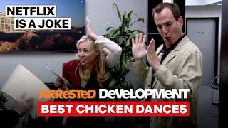 Best Chicken Dances   Arrested Development   Netflix Is A Joke