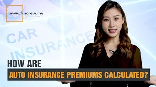 How Are Auto Insurance Premiums Calculated