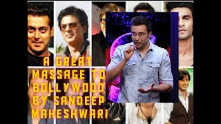 sandeep maheshwari massage to bollywood ......