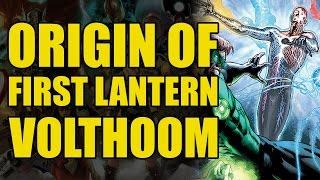 Origin of Volthoom/The First Lantern (Green Lanterns Rebirth: Last Will of The First Lantern)