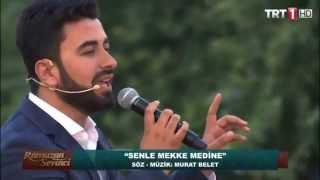 Murat Belet - Senle Mekke Medine (TRT 1)