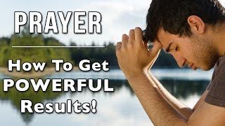PRAYER - How To Get Powerful Results! | Jane Glenchur