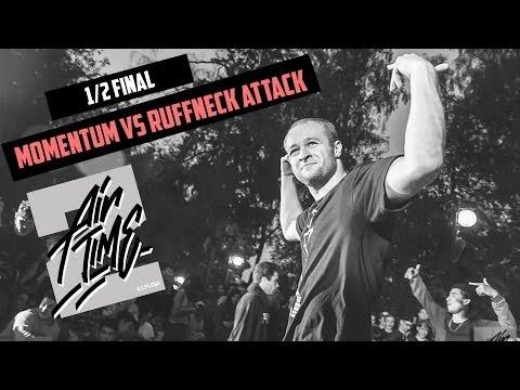 Momentum vs Ruffneck Attack1/2 ILLFLOW AIRTIME 2