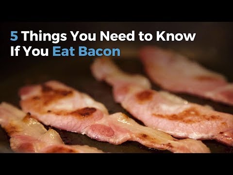 5 Things You Should Know If You Eat Bacon | Health