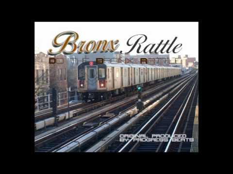 Bronx Rattle ( Original produced by: Progress Beatz )