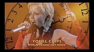 Yodel Clips - Time is Ticking Out Remix
