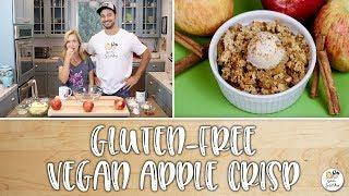 Gluten-Free Vegan Apple Crisp | Baking With Josh & Ange