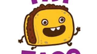 "50cent ""candy shop"" parody ""taco shop"""