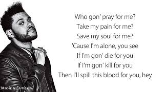 The Weeknd, Kendrick Lamar   Pray For Me (Lyrics  Lyric Video)