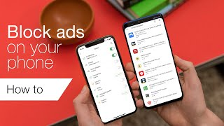How to block ads on Android or iPhone
