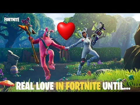 Tình yêu đích thực trong Fortnite cho đến khi...