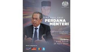 Temu Bual Khas Perdana Menteri (25 April 2020)