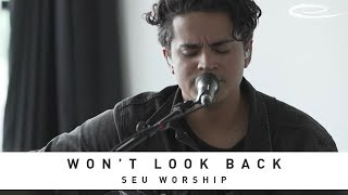 SEU WORSHIP - Won't Look Back: Song Session