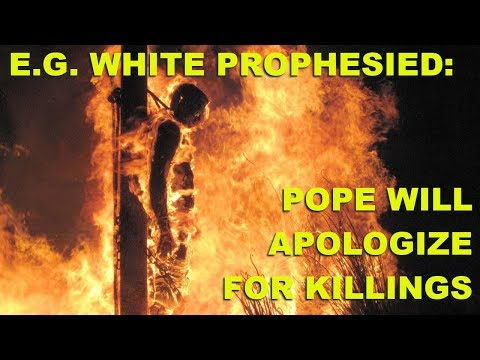 E.G. Prophesied: Pope to Apologize for killings