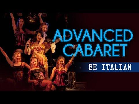 Lady Velvet Cabaret - Advanced Cabaret students Be Italian from Nine