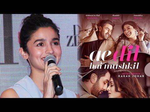 Alia Bhatt The Real Reason Behind Ae Dil Hai Mushk